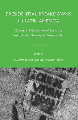 Llanos, Mariana - Presidential Breakdowns in Latin America, ebook
