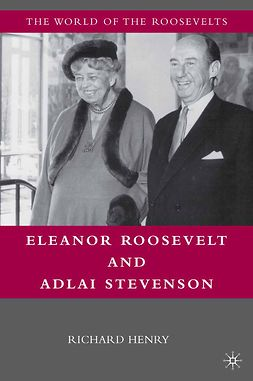 Henry, Richard - Eleanor Roosevelt and Adlai Stevenson, e-kirja