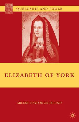 Okerlund, Arlene Naylor - Elizabeth of York, ebook