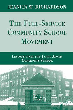 Richardson, Jeanita W. - The Full-Service Community School Movement, e-bok