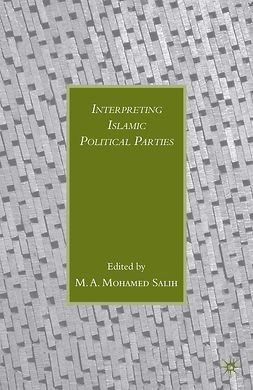 Salih, M. A. Mohamed - Interpreting Islamic Political Parties, e-bok