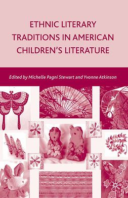 Atkinson, Yvonne - Ethnic Literary Traditions in American Children's Literature, e-kirja