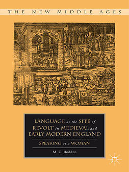 Bodden, M. C. - Language as the Site of Revolt in Medieval and Early Modern England, ebook