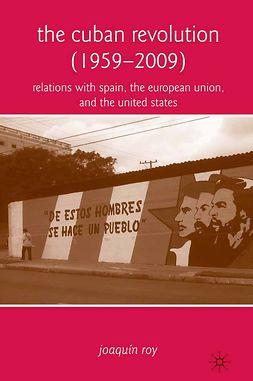 Roy, Joaquín - The Cuban Revolution (1959–2009), ebook