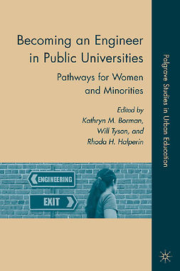 Borman, Kathryn M. - Becoming an Engineer in Public Universities, ebook