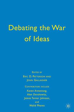 Gallagher, John - Debating the War of Ideas, ebook