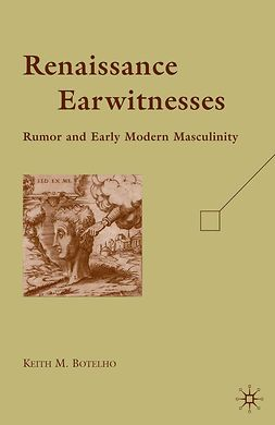 Botelho, Keith M. - Renaissance Earwitnesses, ebook