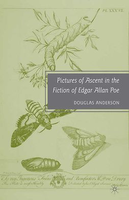 Anderson, Douglas - Pictures of Ascent in the Fiction of Edgar Allan Poe, ebook
