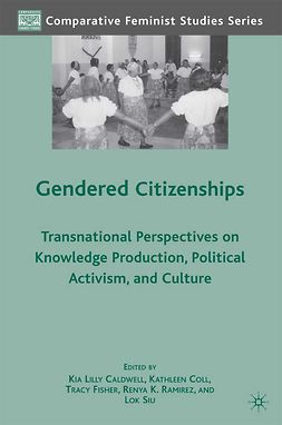 Caldwell, Kia Lilly - Gendered Citizenships, e-bok
