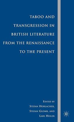 Glomb, Stefan - Taboo and Transgression in British Literature from the Renaissance to the Present, ebook