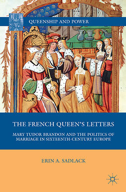 Sadlack, Erin A. - The French Queen's Letters, e-kirja
