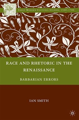 Smith, Ian - Race and Rhetoric in the Renaissance, ebook