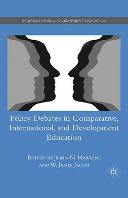 Hawkins, John N. - Policy Debates in Comparative, International, and Development Education, ebook
