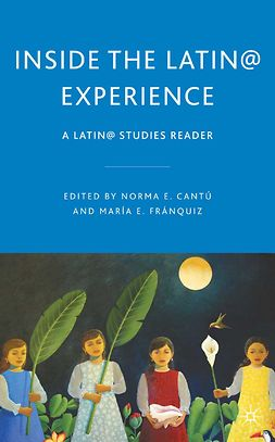 Cantú, Norma E. - Inside the Latin@ Experience, ebook