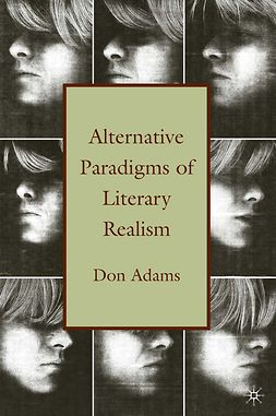 Adams, Don - Alternative Paradigms of Literary Realism, e-kirja