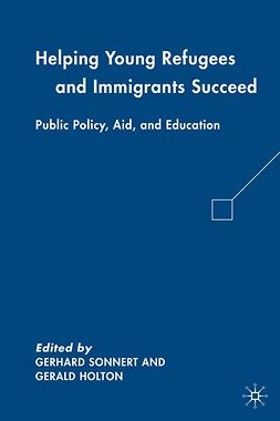 Holton, Gerald - Helping Young Refugees and Immigrants Succeed, ebook