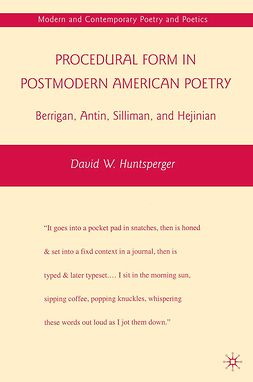 Huntsperger, David W. - Procedural Form in Postmodern American Poetry, ebook
