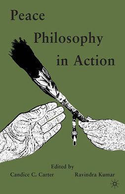 Carter, Candice C. - Peace Philosophy in Action, e-bok