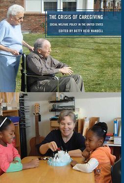 Mandell, Betty Reid - The Crisis of Caregiving, ebook