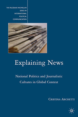 Archetti, Cristina - Explaining News, ebook