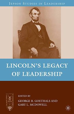 Goethals, George R. - Lincoln's Legacy of Leadership, e-bok