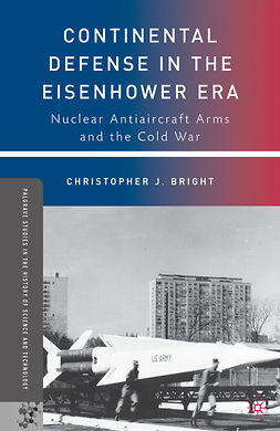 Bright, Christopher J. - Continental Defense in the Eisenhower Era, ebook