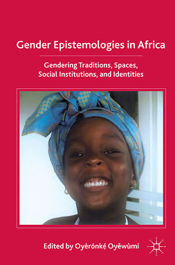 Oyĕwùmí, Oyèrónkẹ́ - Gender Epistemologies in Africa, ebook
