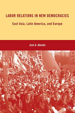 Alemán, José A. - Labor Relations in New Democracies, ebook