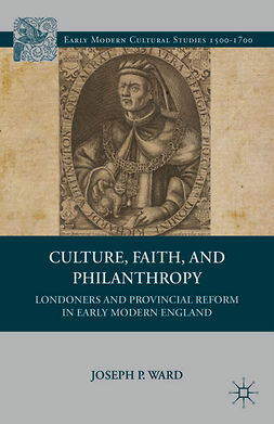 Ward, Joseph P. - Culture, Faith, and Philanthropy, ebook