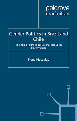 Macaulay, Fiona - Gender Politics in Brazil and Chile, e-bok