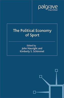Nauright, John - The Political Economy of Sport, e-kirja