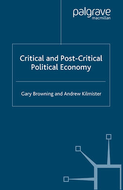 Browning, Gary - Critical and Post-Critical Political Economy, ebook