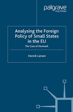 Larsen, Henrik - Analysing the Foreign Policy of Small States in the EU, ebook