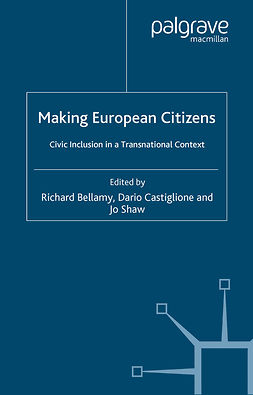 Bellamy, Richard - Making European Citizens, ebook