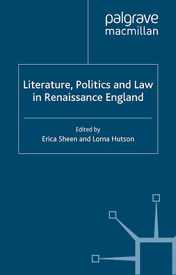 Hutson, Lorna - Literature, Politics and Law in Renaissance England, ebook