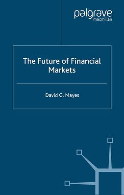 Hasan, Iftekhar - The Future of Financial Markets, ebook