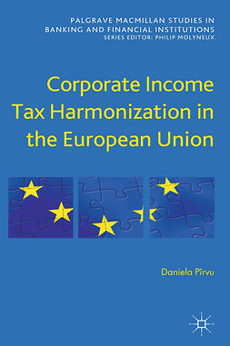 Pîrvu, Daniela - Corporate Income Tax Harmonization in the European Union, ebook