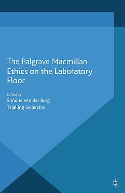 Burg, Simone - Ethics on the Laboratory Floor, ebook