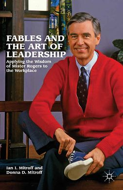 Mitroff, Donna D. - Fables and the Art of Leadership, ebook