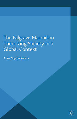 Krossa, Anne Sophie - Theorizing Society in a Global Context, ebook