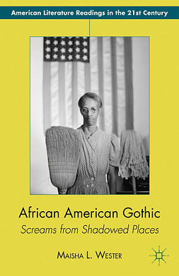 Wester, Maisha L. - African American Gothic, ebook