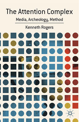 Rogers, Kenneth - The Attention Complex, ebook