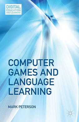 Peterson, Mark - Computer Games and Language Learning, e-kirja