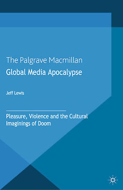 Lewis, Jeff - Global Media Apocalypse, ebook