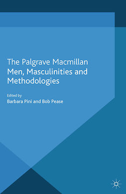 Pease, Bob - Men, Masculinities and Methodologies, e-bok