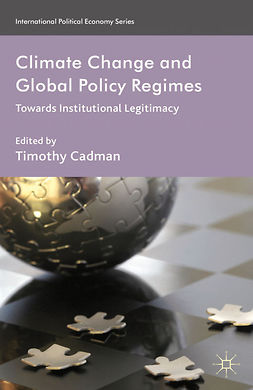 Cadman, Timothy - Climate Change and Global Policy Regimes, ebook