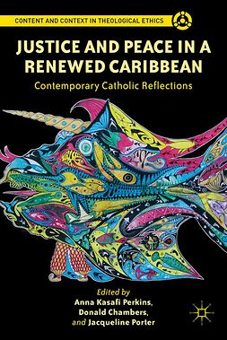 Chambers, Donald - Justice and Peace in a Renewed Caribbean: Contemporary Catholic Reflections, e-bok