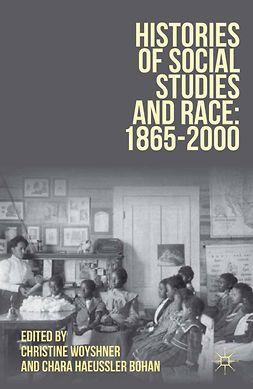 Bohan, Chara Haeussler - Histories of Social Studies and Race, e-kirja