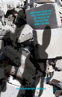 LeBlanc, John Randolph - Edward Said on the Prospects of Peace in Palestine and Israel, ebook