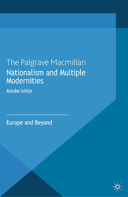 Ichijo, Atsuko - Nationalism and Multiple Modernities, e-bok